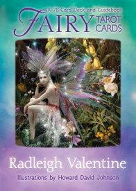 Fairy Tarot Cards: A 78-Card Deck and Guidebook FAIRY TAROT CARDS [ Radleigh Valentine ]