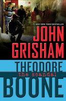 Theodore Boone: El Escandalo #6 / The Scandal Theodore Boone, (Book 6)