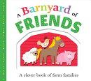 Picture Fit Board Books: A Barnyard of Friends