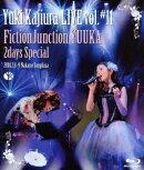 Yuki Kajiura LIVE vol.#11 FictionJunction YUUKA 2days Special 2014.02.08〜09 中野サンプラザ【Blu-ray】