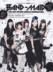 BAND-MAID THE DAY BEFORE WORLD DOMINATIO