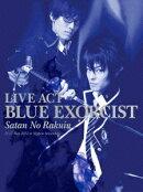 LIVE ACT 青の祓魔師 〜魔神の落胤〜【Blu-ray】