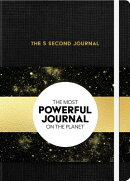 The 5 Second Journal: The Best Daily Journal and Fastest Way to Slow Down, Power Up, and Get Sh*t Do