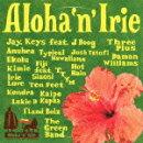 Aloha`n'Irie 〜HAWAII take me Paradise〜