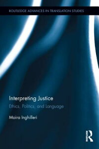 InterpretingJustice:Ethics,PoliticsandLanguage