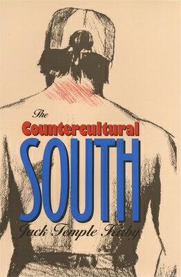 Countercultural South COUNTERCULTURAL SOUTH (Mercer University Lamar Memorial Lectures) [ Jack Kirby ]
