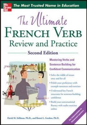 The Ultimate French Verb Review and Practice, 2nd Edition ULTIMATE FRENCH VERB REVIEW & (Uitimate Review & Reference) [ David M. Stillman ]