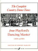 The Complete Country Dance Tunes: From Playford's Dancing Master