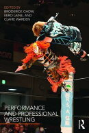 Performance and Professional Wrestling