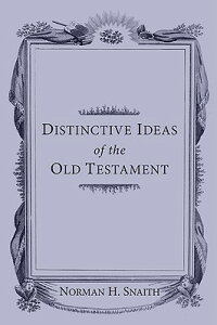 Distinctive_Ideas_of_the_Old_T