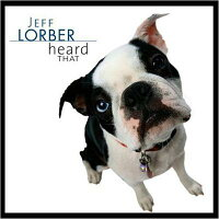 【輸入盤】HeardThat[JeffLorber]