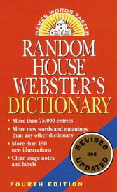 Random House Webster's Dictionary: Fourth Edition, Revised and Updated RH WEB DICT [ Random House ]