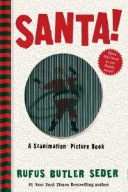 SANTA!(SCANIMATION BOOK) [ RUFUS BUTLER SEDER ]