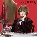 SISTER (初回限定盤 CD+DVD)