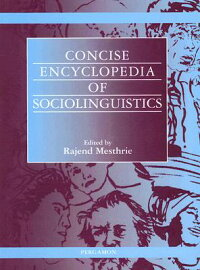 ConciseEncyclopediaofSociolinguistics[RajendMesthrie]