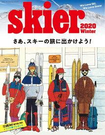 skier(2020 Winter) 特集:北海道・長野・新潟スキー場最新ガイド (別冊山と溪谷)