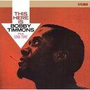 【輸入盤】This Here Is Bobby Timmons / Soul Time