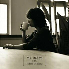MY ROOM side1 [ ウィリアムス浩子 ]