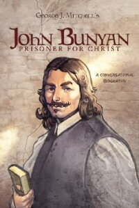 John_Bunyan:_Prisoner_for_Chri