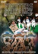 2016 OFFICIAL DVD HOKKAIDO NIPPON-HAM FIGHTERS FIGHTERS STRIKE BACK 挑戦者から王者へ〜2016年宇宙一への軌跡