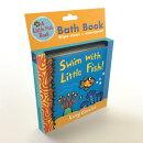 Swim with Little Fish!: Bath Book
