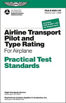 Airline Transport Pilot and Aircraft Type Rating: Practical Test Standards for Airplane