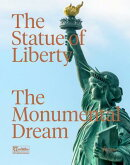 The Statue of Liberty: The Monumental Dream