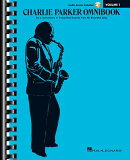 Charlie Parker Omnibook - Volume 1: C Instruments Edition with Online Audio