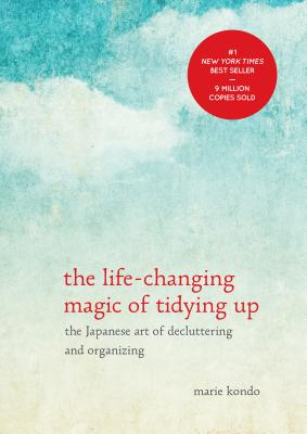 The Life-Changing Magic of Tidying Up: The Japanese Art of Decluttering and Organizing LIFE-CHANGING MAGIC OF TIDYING (Life Changing Magic of Tidying Up) [ Marie Kondo ]