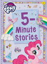 My Little Pony: 5-Minute Stories MY LITTLE PONY 5-MIN STORIES M [ Hasbro ]
