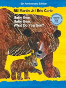 Baby Bear, Baby Bear, What Do You See? 10th Anniversary Edition with Audio CD