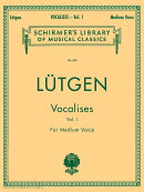 【輸入楽譜】リュートゲン, B.: ヴォカリース 第1巻: 20の毎日の練習 (中声用)
