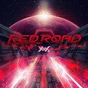 RED ROAD [ Yooh ]