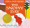 The Snowy Day SNOWY DAY-BOARD [ Ezra Jack Keats ]