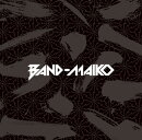 BAND-MAIKO
