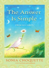 The Answer Is Simple Oracle Cards [With Guidebook] TAROT DECK-ANSW IS SIMPLE-62PK [ Sonia Choquette ]