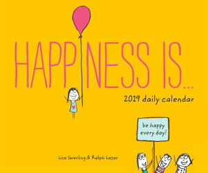2019 DAILY CALENDAR:HAPPINESS IS