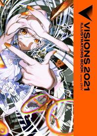 VISIONS 2021 ILLUSTRATORS BOOK [ pixiv ]