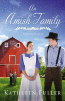 An Amish Family: Four Stories