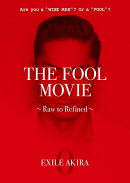 THE FOOL MOVIE 〜Raw to Refined〜