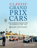 Classic Grand Prix Cars: The Front-Engined Formula 1 Era, 1906-1960
