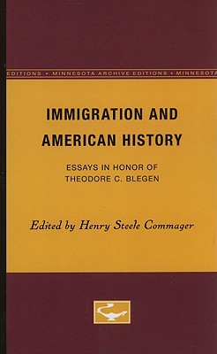 Immigration and American History IMMIGRATION & AMER HIST (Minnesota Archive Editions) [ Henry Steele Commager ]
