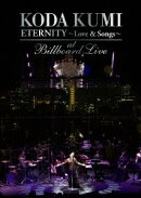 "KODA KUMI ""ETERNITY 〜Love & Songs〜""at Billboard Live"