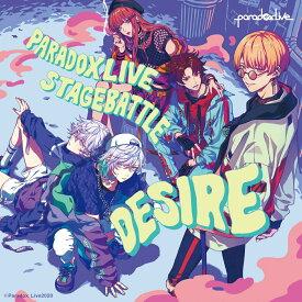 "Paradox Live Stage Battle ""DESIRE"" [ BAE×cozmez ]"
