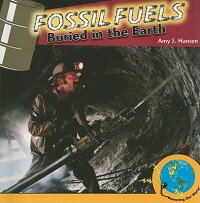 Fossil_Fuels:_Buried_in_the_Ea