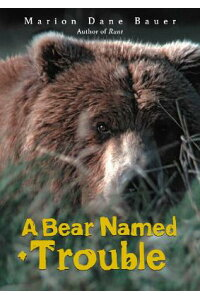 A_Bear_Named_Trouble