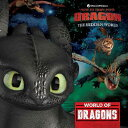 World of Dragons WORLD OF DRAGONS M/TV (How to Train Your Dragon: Hidden World) [ May Nakamura ]