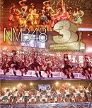 NMB48 3rd Anniversary Special Live【Blu-ray】