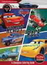 Disney Pixar Cars Ready to Race: A Champion Coloring Book DISNEY PIXAR CARS READ...