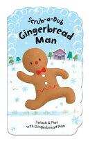 Scrub-A-Dub Gingerbread Man: Splash & Play with Gingerbread Man